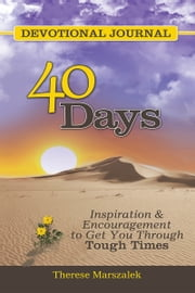 40 Days Devotional Journal ebook by Therese Marszalek