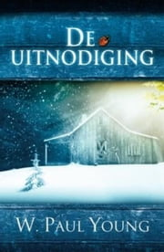 De uitnodiging ebook by William Young