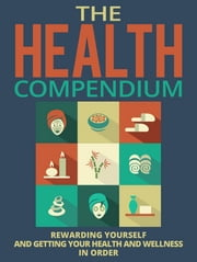 The Health Compendium ebook by Anonymous