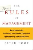 The New Rules of Management ebook by Peter Cook