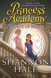 Princess Academy: Palace of Stone ebook by Shannon Hale
