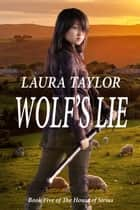 Wolf's Lie ebook by Laura Taylor