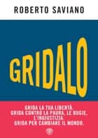 Gridalo eBook by Roberto Saviano