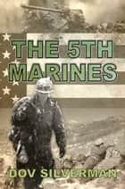 The 5th Marines ebook by Dov Silverman