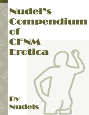 Nudel's Compendium of CFNM Erotica eBook by Nudels