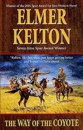The Way of the Coyote ebook by Elmer Kelton