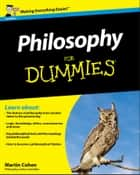Philosophy For Dummies ebook by Martin Cohen