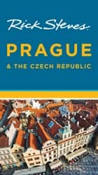 Rick Steves Prague & the Czech Republic ebook by Rick Steves,Honza Vihan