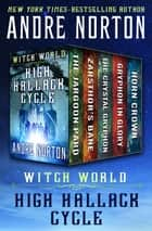 Witch World: High Hallack Cycle - The Jargoon Pard, Zarsthor's Bane, The Crystal Gryphon, Gryphon in Glory, and Horn Crown ebook by Andre Norton
