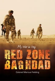 Red Zone Baghdad ebook by Marcus Fielding