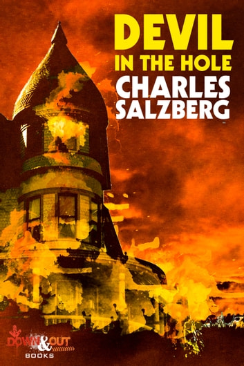 Devil in the Hole ebook by Charles Salzberg