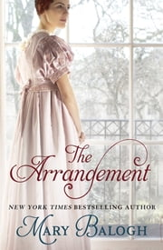 The Arrangement - Number 2 in series ebook by Mary Balogh