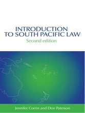 Introduction to South Pacific Law ebook by Jennifer Corrin,Don Paterson