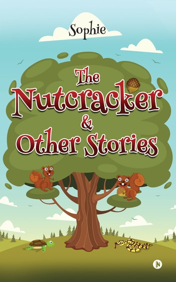 The Nutcracker & other stories ebook by Sophie