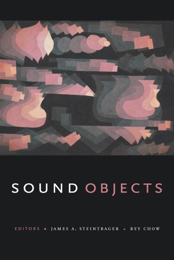 Sound Objects ebook by