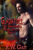 Gladiators ebook by R.W. Gait