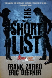 The Short List ebook by Frank Zafiro,Eric Beetner