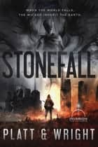 Stonefall (An Invasion Universe Novel) ebook by Sean Platt, David Wright