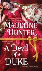A Devil of a Duke ebook by Madeline Hunter