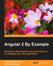 Angular 2 By Example ebook by Chandermani Arora,Kevin Hennessy