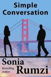Simple Conversation: A Novel ebook by Sonia Rumzi