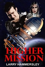 Higher Mission ebook by Larry Hammersley