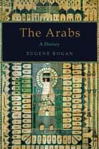 The Arabs ebook by Eugene Rogan