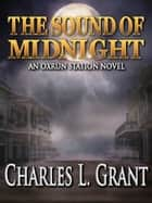 The Sound of Midnight ebook by