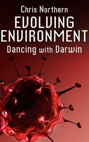 Evolving Environment ebook by Chris Northern