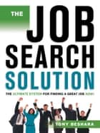 The Job Search Solution ebook by Tony BESHARA