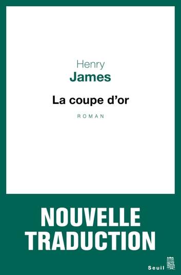La Coupe d'or ebook by Henry James