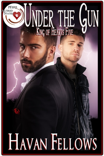 Under the Gun (King of Hearts Five) ebook by Havan Fellows
