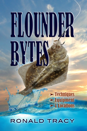 Flounder Bytes ebook by Ronald Tracy