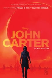 John Carter: The Movie Novelization ebook by Stuart Moore