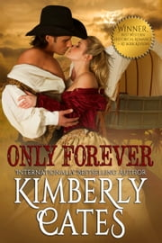 Only Forever ebook by Kimberly Cates