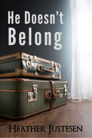 He Doesn't Belong: a short story ebook by Heather Justesen