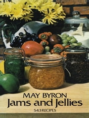 Jams and Jellies ebook by May Byron