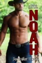 Noah ebook by jennifer foor