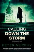Calling Down the Storm - A gripping 1970s British courtroom drama ebook by Peter Murphy