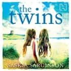 The Twins - The Richard & Judy Bestseller audiobook by Saskia Sarginson