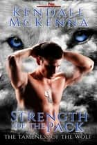 The Strength of the Pack ebook by