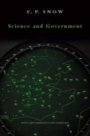 Science and Government ebook by C. P. Snow