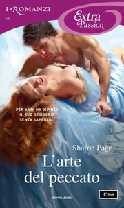 L'arte del peccato (I Romanzi Extra Passion) ebook by Sharon Page