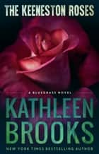 The Keeneston Roses ebook by Kathleen Brooks