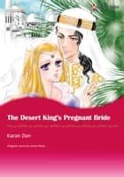 THE DESERT KING'S PREGNANT BRIDE (Harlequin Comics) - Harlequin Comics ebook by Annie West, Karan Dan