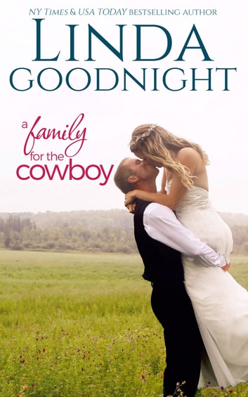 A Family for the Cowboy ebook by Linda Goodnight