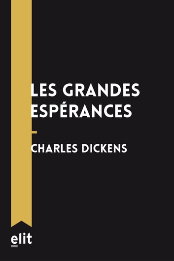 Les grandes espérances ebook by Charles Dickens
