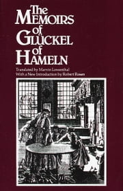 Memoirs of Gluckel of Hameln ebook by Gluckel