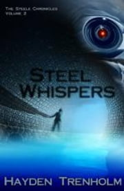 Steel Whispers ebook by Hayden Trenholm