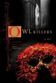 The Owl Killers ebook by Karen Maitland